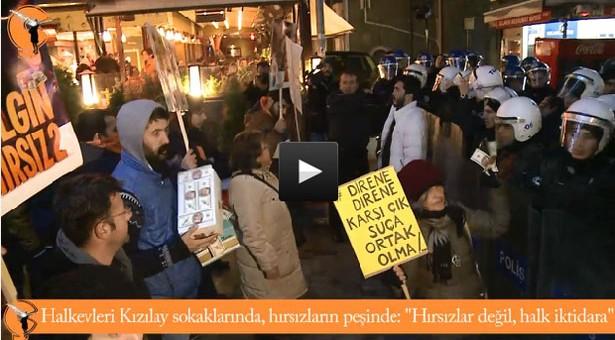 """Halkevleri Kızılay'da hırsızların peşinde: """"Hırsızlar değil halk iktidara"""""""